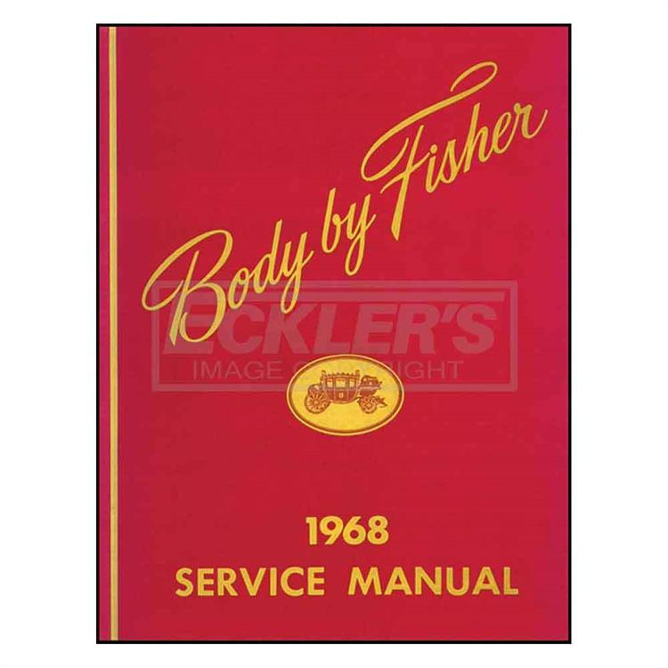 "bok ""Body By Fisher"" service manual"